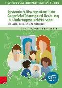 Cover-Bild zu Lindemann, Holger: Systemisch-lösungsorientierte Gesprächsführung und Beratung in Kindertageseinrichtungen