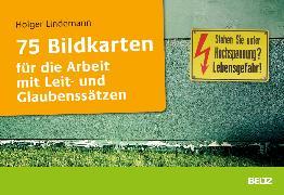 Cover-Bild zu Lindemann, Holger: 75 Bildkarten für die Arbeit mit Leit- und Glaubenssätzen