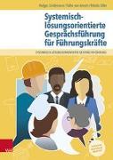 Cover-Bild zu Ameln, Falko Von: Systemisch-lösungsorientierte Gesprächsführung für Führungskräfte