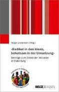 Cover-Bild zu Lindemann, Holger (Hrsg.): »Radikal in den Ideen, behutsam in der Umsetzung«