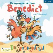 Cover-Bild zu Baltscheit, Martin: Die Abenteuer des Herrn Benedict - Die Spaßvogelinsel (Audio Download)