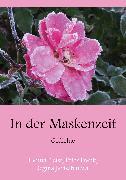 Cover-Bild zu Grebe, Jan-Erik: In der Maskenzeit (eBook)