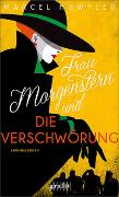 Cover-Bild zu Huwyler, Marcel: Frau Morgenstern und die Verschwörung