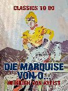 Cover-Bild zu von Kleist, Heinrich: Die Marquise von O (eBook)