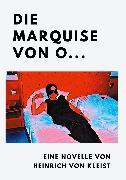 Cover-Bild zu Kleist, Heinrich Von: Die Marquise von O (eBook)