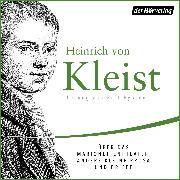 Cover-Bild zu Kleist, Heinrich von: Über das Marionettentheater, andere kleine Prosa und Briefe (Audio Download)