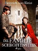 Cover-Bild zu Kleist, Heinrich Von: Die Familie Schroffenstein (eBook)