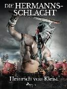 Cover-Bild zu Kleist, Heinrich Von: Die Hermannsschlacht (eBook)
