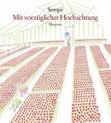 Cover-Bild zu Sempé, Jean-Jacques: Mit vorzüglicher Hochachtung