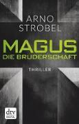 Cover-Bild zu Strobel, Arno: Magus. , Die Bruderschaft (eBook)