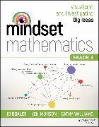 Cover-Bild zu Boaler, Jo: Mindset Mathematics: Visualizing and Investigating Big Ideas, Grade 3 (eBook)