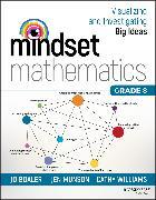 Cover-Bild zu Boaler, Jo: Mindset Mathematics: Visualizing and Investigating Big Ideas, Grade 8 (eBook)