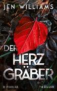 Cover-Bild zu Williams, Jen: Der Herzgräber (eBook)