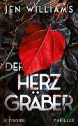 Cover-Bild zu Williams, Jen: Der Herzgräber
