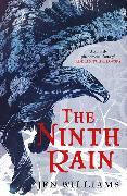 Cover-Bild zu Williams, Jen: The Ninth Rain (The Winnowing Flame Trilogy 1)