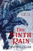 Cover-Bild zu Williams, Jen: The Ninth Rain (The Winnowing Flame Trilogy 1) (eBook)