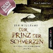 Cover-Bild zu Williams, Jen: Der Prinz der Schmerzen - Von Göttern und Drachen - Die Kupfer Fantasy Reihe 3 (Ungekürzt) (Audio Download)