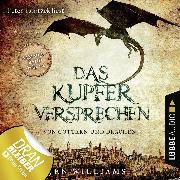Cover-Bild zu Williams, Jen: Das Kupferversprechen - Von Göttern und Drachen - Die Kupfer Fantasy Reihe, Sammelband: Folgen 1-4 (Ungekürzt) (Audio Download)