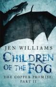 Cover-Bild zu Williams, Jen: Children of the Fog (The Copper Promise: Part II) (eBook)