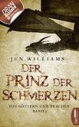 Cover-Bild zu Williams, Jen: Der Prinz der Schmerzen (eBook)