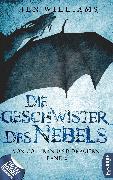 Cover-Bild zu Williams, Jen: Die Geschwister des Nebels (eBook)