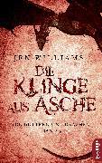 Cover-Bild zu Williams, Jen: Die Klinge aus Asche (eBook)