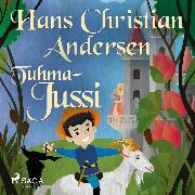 Cover-Bild zu Andersen, H.C.: Tuhma-Jussi (Audio Download)