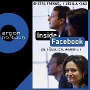 Cover-Bild zu Kang, Cecilia: Inside Facebook - Die hässliche Wahrheit (Ungekürzt) (Audio Download)