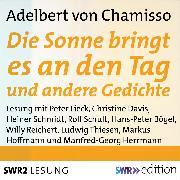 Cover-Bild zu Chamisso, Adelbert von: Die Sonne bringt es an den Tag und andere Gedichte (Audio Download)