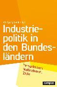 Cover-Bild zu Sell, Stefan (Beitr.): Industriepolitik in den Bundesländern (eBook)