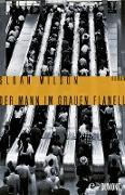 Cover-Bild zu Wilson, Sloan: Der Mann im grauen Flanell (eBook)