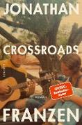 Cover-Bild zu Franzen, Jonathan: Crossroads (eBook)
