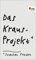 Cover-Bild zu Franzen, Jonathan: Das Kraus-Projekt (eBook)