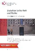 Cover-Bild zu Meyer, Martin (Hrsg.): Zwischen Sicherheit und Risiko (eBook)