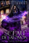 Cover-Bild zu Travers, Nadine: Le Sceau de Salomon (Supernatural Intelligence Agency World: The Lady Saga, #2) (eBook)
