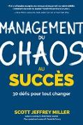 Cover-Bild zu Miller, Scott Jeffrey: Management: du chaos au succès (eBook)
