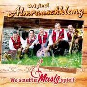 Cover-Bild zu Almrauschklang, Original (Komponist): Wo a nette Musig spielt