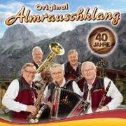 Cover-Bild zu Almrauschklang, Original (Komponist): 40 Jahre