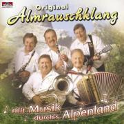 Cover-Bild zu Almrauschklang, Original (Komponist): Mit Musik durchs Alpenland