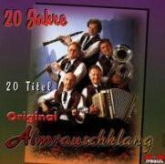 Cover-Bild zu Almrauschklang, Original (Komponist): 20 JAHRE