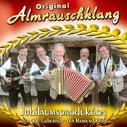 Cover-Bild zu Almrauschklang, Original (Komponist): Jubiläumsproduktion Zum 80.Geburtstag