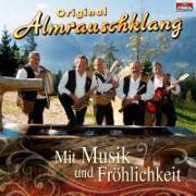 Cover-Bild zu Almrauschklang, Original (Komponist): Mit Musik und Fröhlichkeit