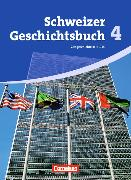 Cover-Bild zu Schweizer Geschichtsbuch 4. Schülerbuch. CH von Rentsch, Jörg