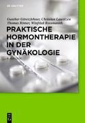 Cover-Bild zu Praktische Hormontherapie in der Gynäkologie (eBook) von Römer, Thomas