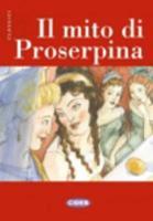 Cover-Bild zu Il mito di Proserpina