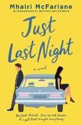 Cover-Bild zu Just Last Night (eBook) von McFarlane, Mhairi