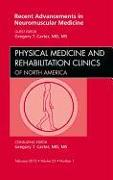 Cover-Bild zu Recent Advancements in Neuromuscular Medicine, An Issue of Physical Medicine and Rehabilitation Clinics von Carter, Gregory