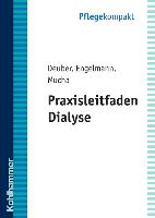 Cover-Bild zu Praxisleitfaden Dialyse von Deuber, Heinz Jürgen