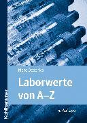 Cover-Bild zu Laborwerte von A-Z (eBook) von Deschka, Marc