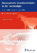 Cover-Bild zu Miasmatische Krankheitsbilder in der Tiermedizin von Steingassner, Hans Martin